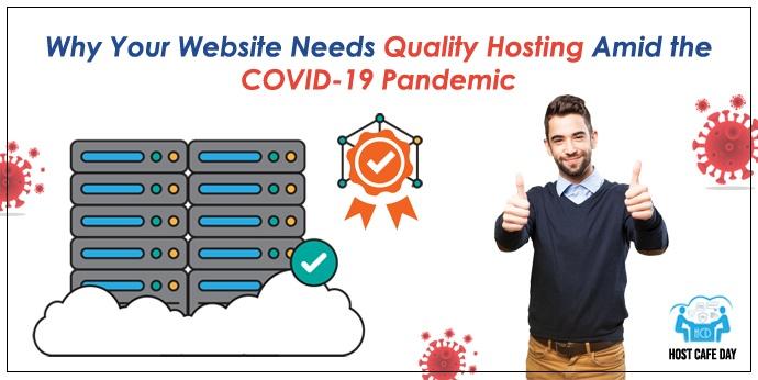 Quality Hosting for Covid-19