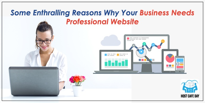 Why Your Business Needs Professional Website