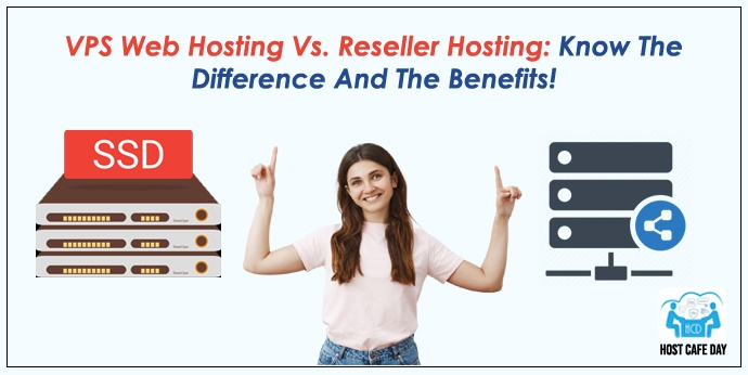 vps hosting vs reseller hosting
